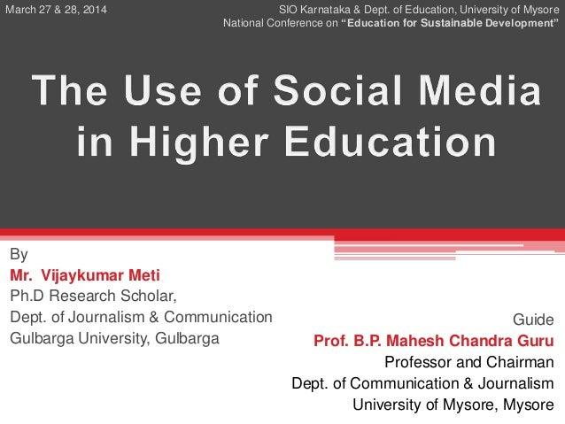 By Mr. Vijaykumar Meti Ph.D Research Scholar, Dept. of Journalism & Communication Gulbarga University, Gulbarga Guide Prof...