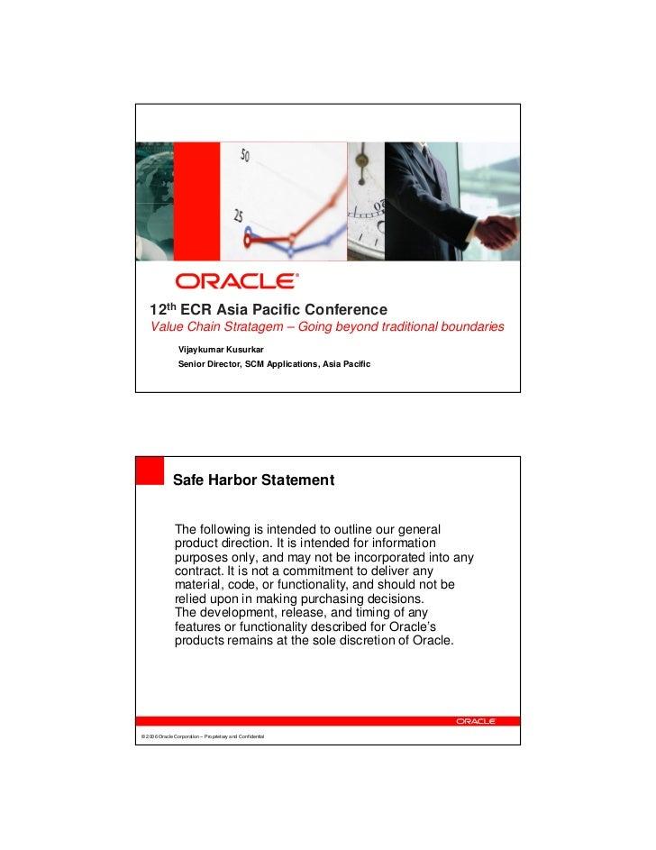 12th ECR Asia Pacific Conference    Value Chain Stratagem – Going beyond traditional boundaries                 Vijaykumar...