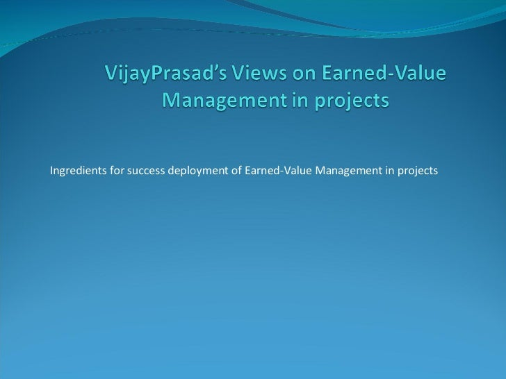 Vijay Prasad'S Views On Earned Value Management In Project