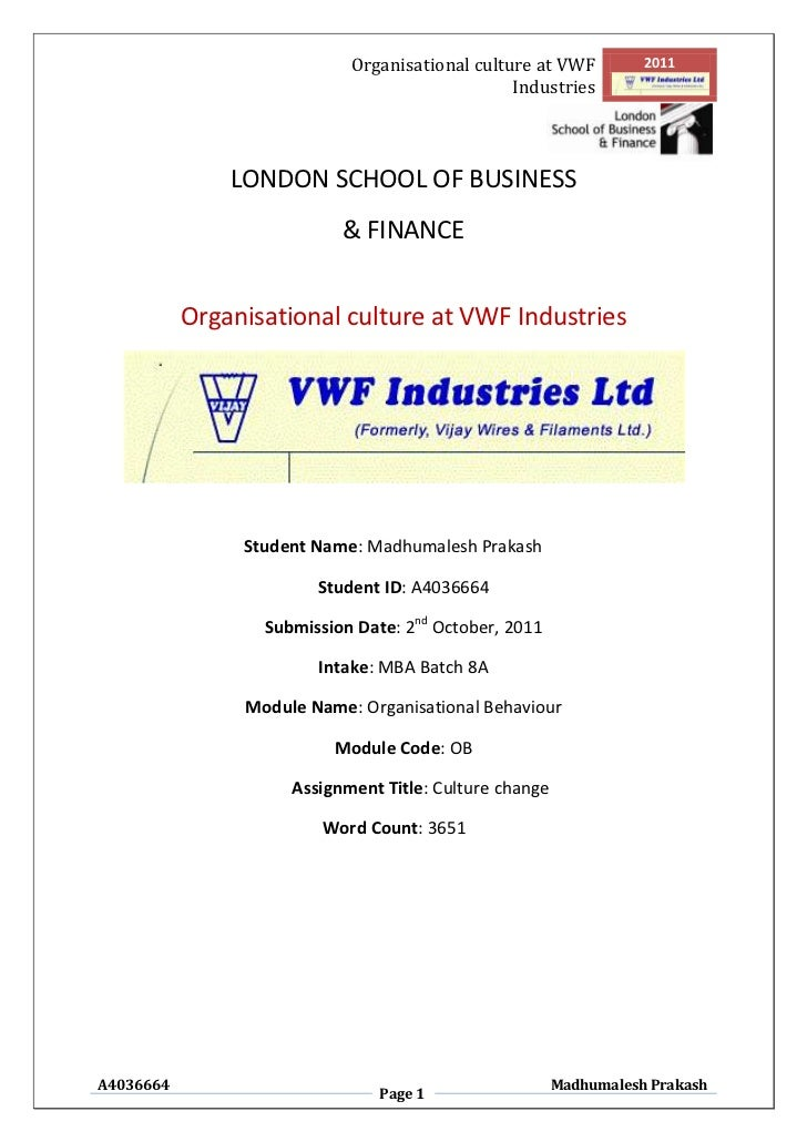 Organisational culture at VWF          2011                                                Industries               LONDON...