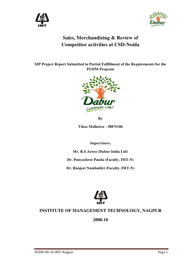 Sales, Merchandizing & Review of                 Competitor activities at CSD-Noida   SIP Project Report Submitted in Part...