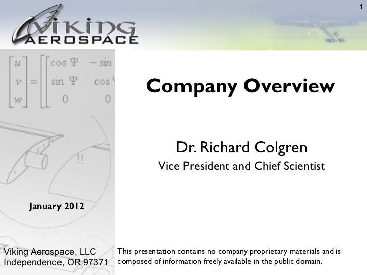 1                                     Company Overview                                             Dr. Richard Colgren    ...