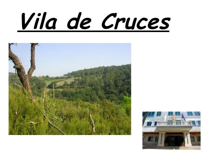 Vila De Cruces