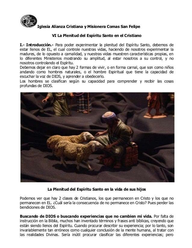 Iglesia Alianza Cristiana y Misionera Comas San FelipeVI La Plenitud del Espíritu Santo en el CristianoI.- Introducción.- ...