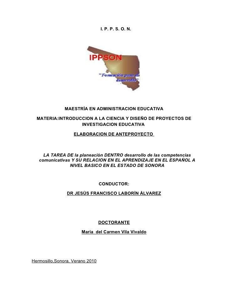 I. P. P. S. O. N.                    MAESTRÍA EN ADMINISTRACION EDUCATIVA    MATERIA:INTRODUCCION A LA CIENCIA Y DISEÑO DE...