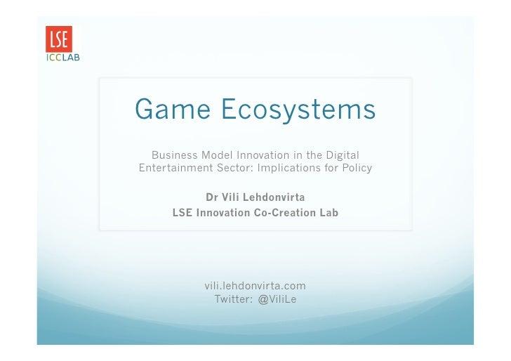 Vili l game ecosystems