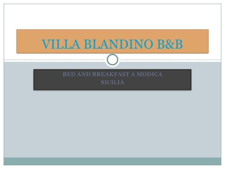 BED AND BREAKFAST A MODICA SICILIA VILLA BLANDINO B&B
