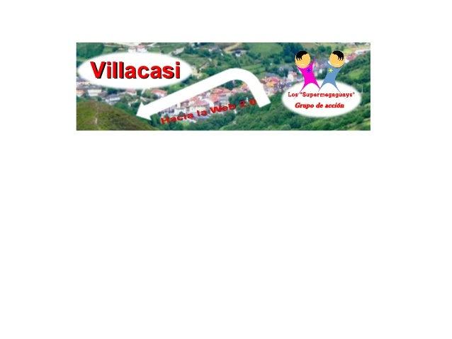 Villacasi            Grupo de acción