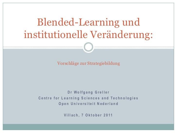 Blended-Learning undinstitutionelle Veränderung:                 Vorschläge zur Strategiebildung                          ...