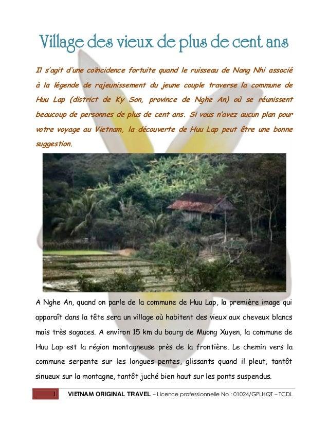 Village des vieux de plus de cent ans Il s'agit d'une coïncidence fortuite quand le ruisseau de Nang Nhi associé à la lége...