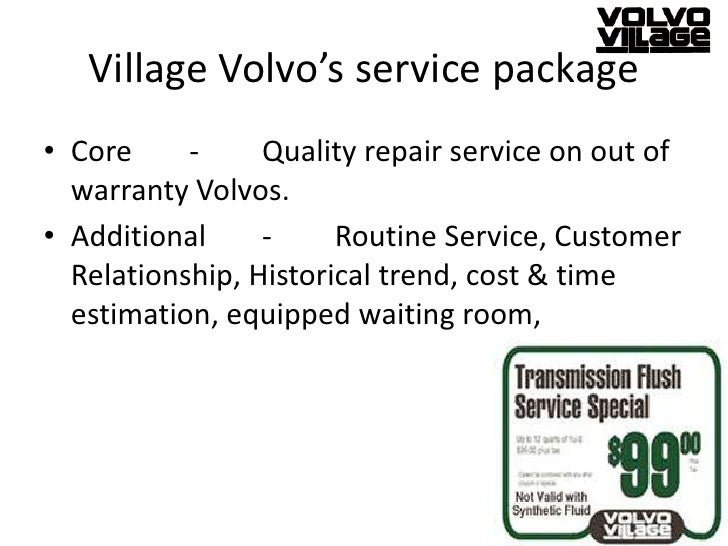 village volvo case study 1-describe village volvo's service package: first of all we need to define what service package is the service package is defined as a bundle of good and services with information that is provided in some environment.