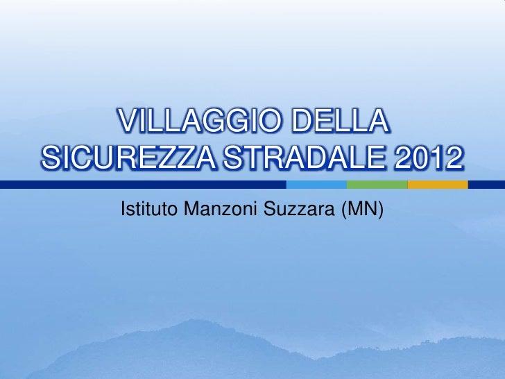 Villaggio della Sicurezza Stradale 2012