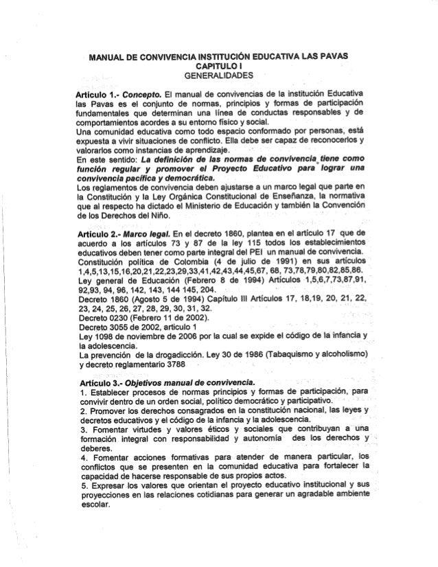 MANUAL DE CONVIVENCIA INSTITUCION EDUCATIVA LAS PAVA CAPITULO I - GENERALIDADES '  Articulo 1.- Concepto.  El manual de co...
