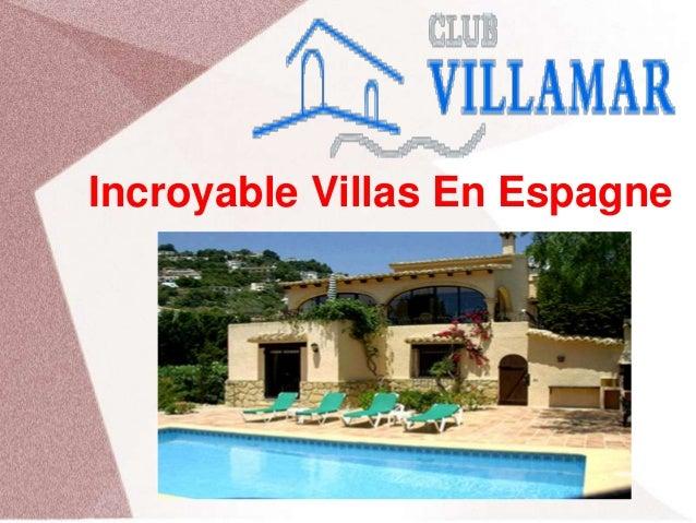 Incroyable Villas En Espagne