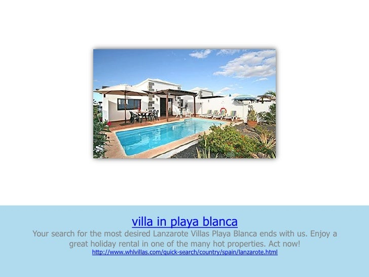 villa in playa blancaYour search for the most desired Lanzarote Villas Playa Blanca ends with us. Enjoy a          great h...