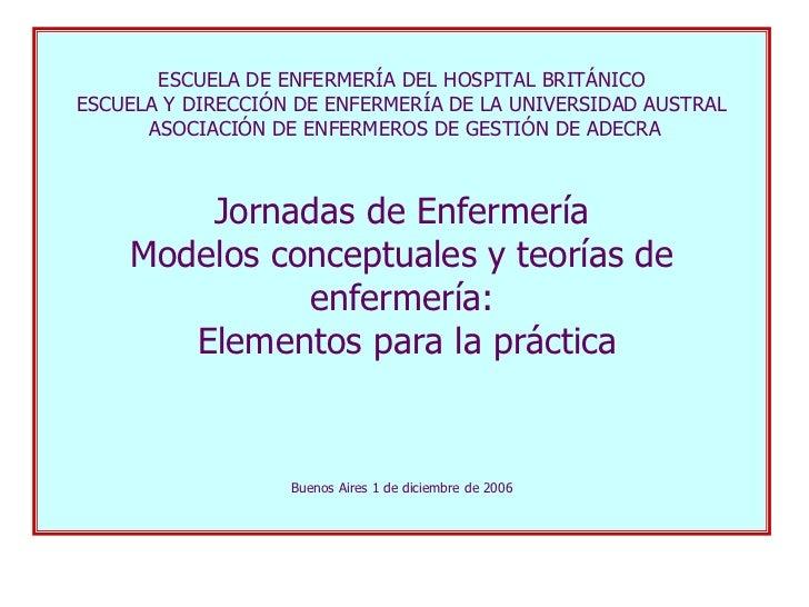 Villalobos (2006). Teorias y modelos de enfermeria