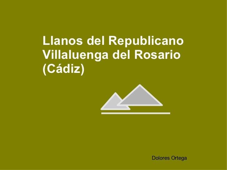 Llanos del RepublicanoVillaluenga del Rosario(Cádiz)                 Dolores Ortega