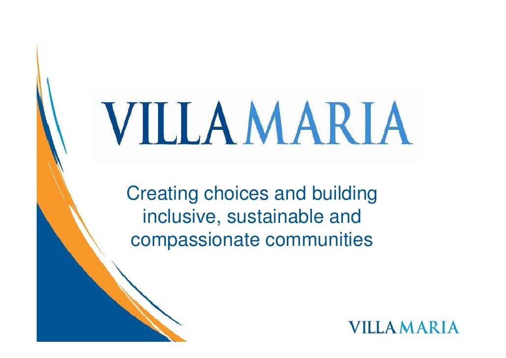 Creating choices and building  inclusive, sustainable and compassionate communities