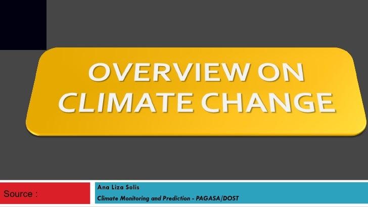 Ana Liza Solis Climate Monitoring and Prediction - PAGASA/DOST Source :