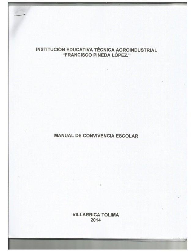 """INSTITUCIÓN EDUCATIVA TÉCNICA AGROINDUSTRIAL """"FRANCISCO PINEDA LOPEZ. """"  MANUAL DE CONVIVENCIA ESCOLAR  VILLARRICA TOLIMA ..."""
