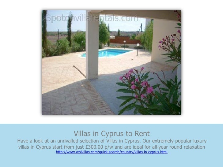 Villas in Cyprus to RentHave a look at an unrivalled selection of Villas in Cyprus. Our extremely popular luxuryvillas in ...