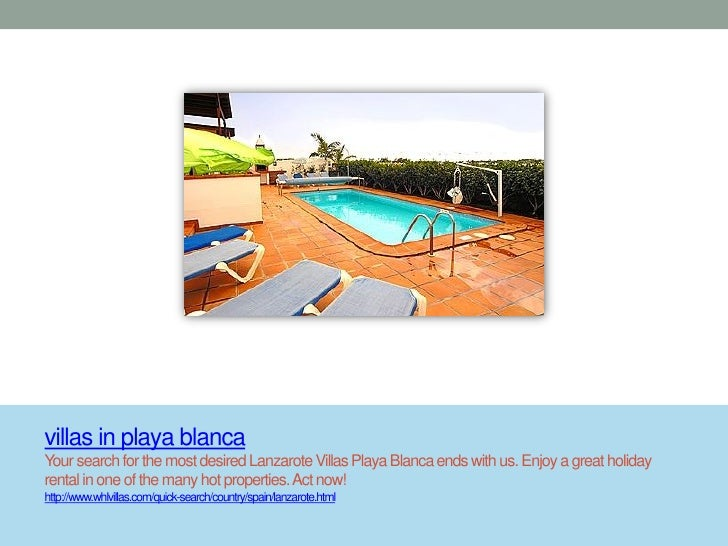 villas in playa blancaYour search for the most desired Lanzarote Villas Playa Blanca ends with us. Enjoy a great holidayre...