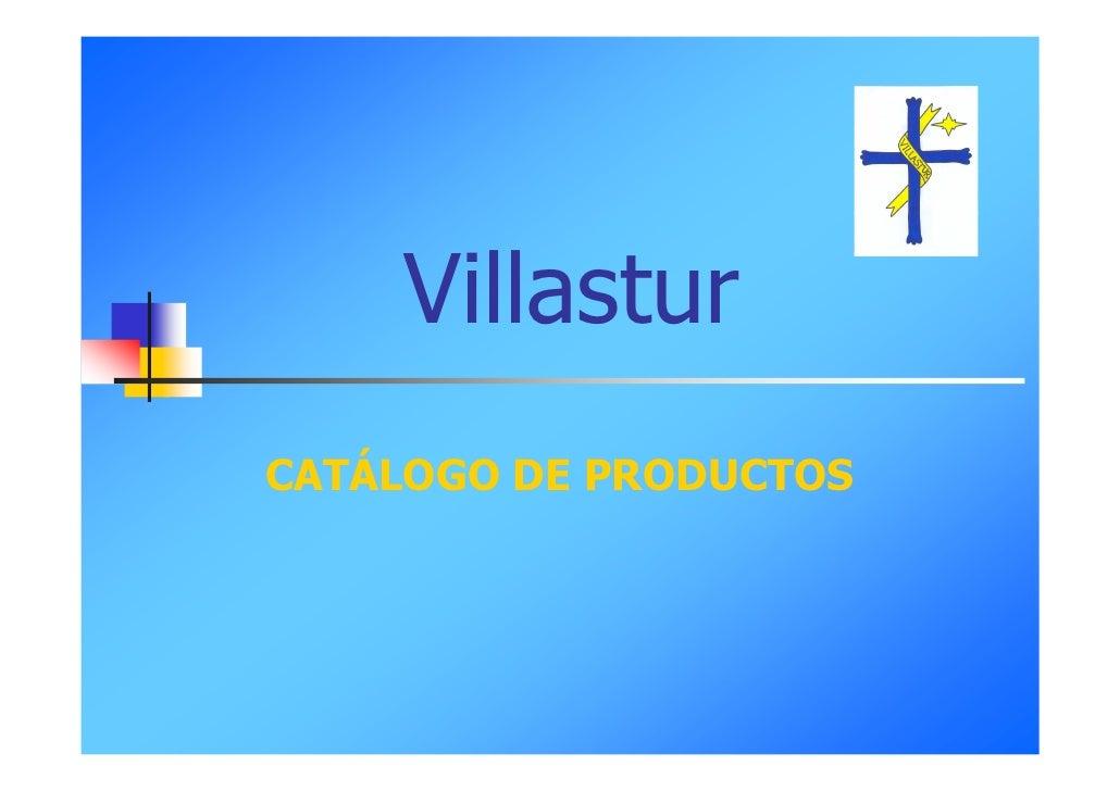 Villastur CATÁLOGO DE PRODUCTOS