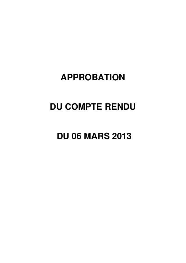 APPROBATIONDU COMPTE RENDU DU 06 MARS 2013