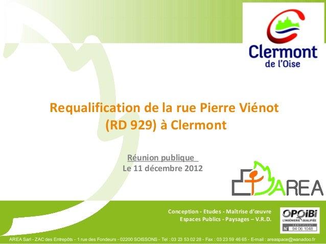 Requalification de la rue Pierre Viénot                            (RD 929) à Clermont                                    ...