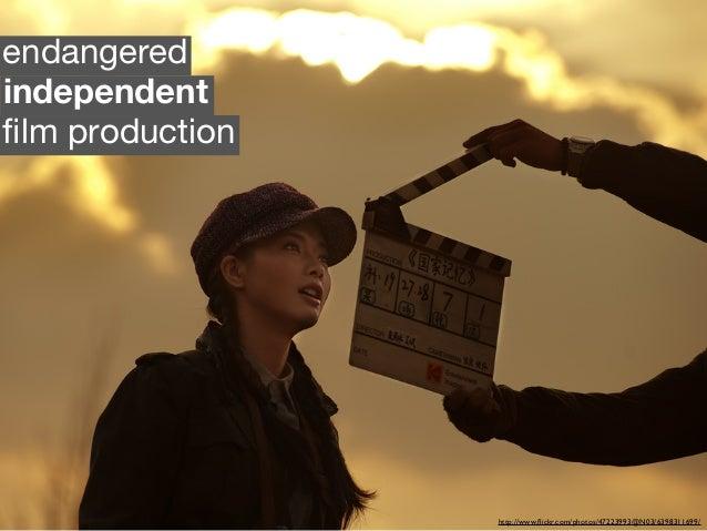 http://www.flickr.com/photos/47223993@N03/6398311699/ independent endangered film production