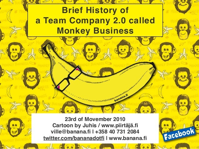 Brief History of Monkey Business - Team Company 2.0