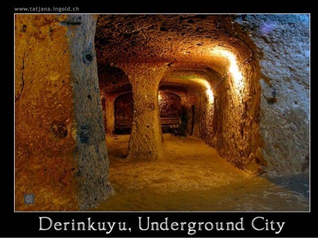 En 1963, un habitant de Derinkuyu (dans la région de Capadocce, Anatolie centrale, Turquie), démolissait un mur de la cave...