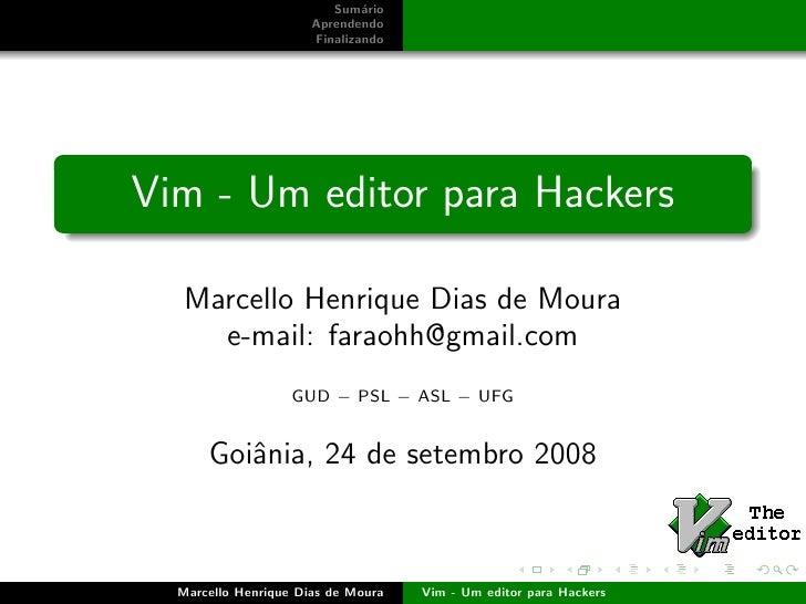 Vim Super Editor
