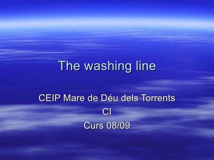 The washing line CEIP Mare de Déu dels Torrents CI Curs 08/09
