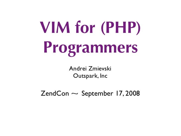 VIM for (PHP) Programmers