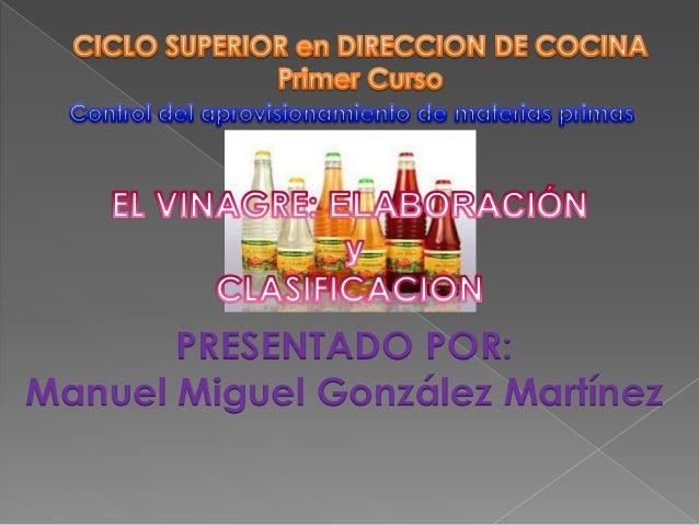 Vinagre aprovisionamiento de materias primas - Aprovisionamiento de materias primas en cocina ...