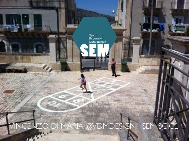 VINCENZO DI MARIA @VDMDESIGN | SEM SCICLI