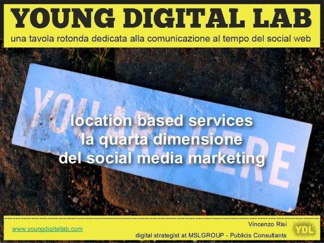 Location Based Marketing - Vincenzo Risi