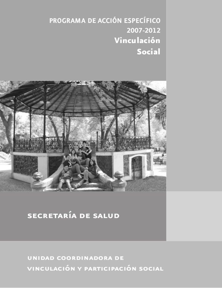 PROGRAMA DE ACCIÓN ESPECÍFICO                         2007-2012                     Vinculación                          S...