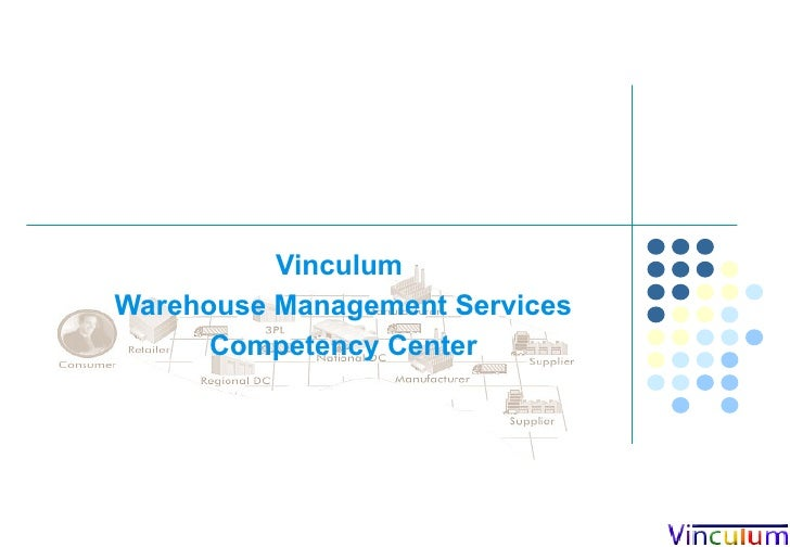 Vinculum  Warehouse Management System Competency Center