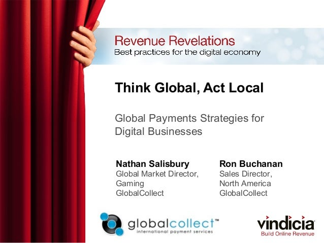 Think Global, Act Local: Global Payments Strategies for Digital Businesses