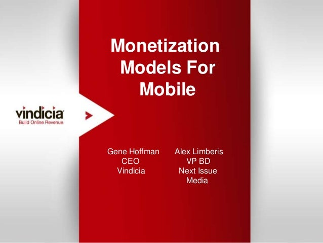 Monetization                                        Models For                                         Mobile             ...