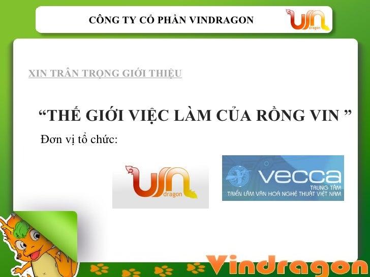 Vindragon Proposal Vie