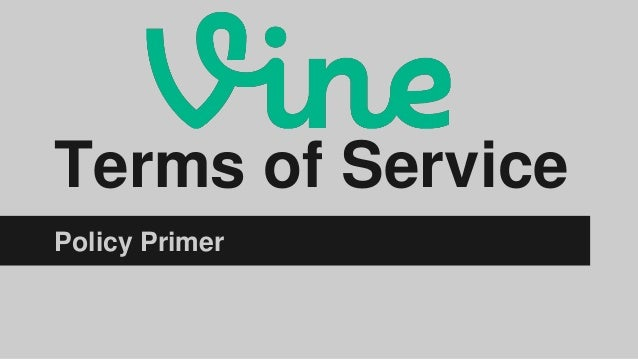 Terms of Service Policy Primer