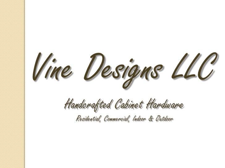 Vine Designs LLC Sales Presentation