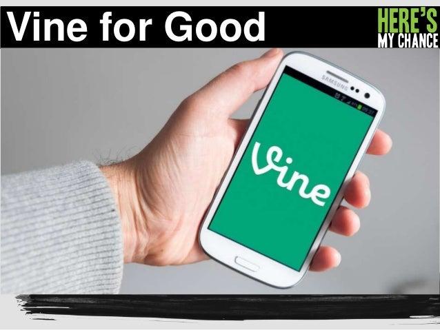 Vine for Good