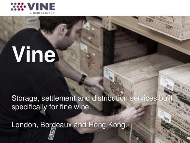 Vine International - storage, settlement and distribution services for fine wine