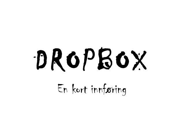 DROPBOXEn kort innføring