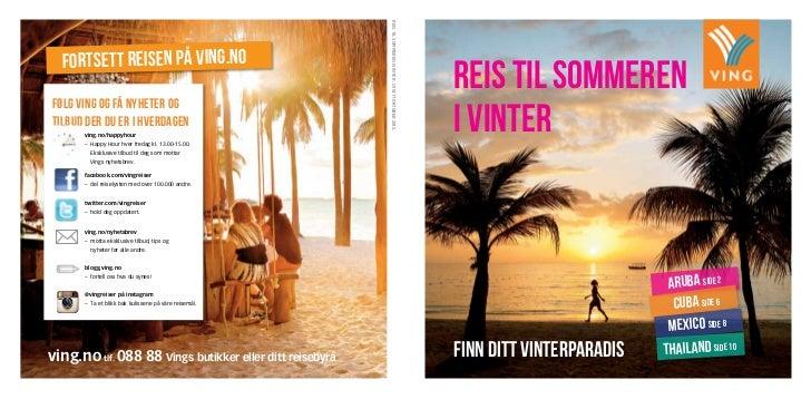 reis til sommeren i vinter . Utgitt oktober 2012.  fortsett reisen på ving.no                                             ...
