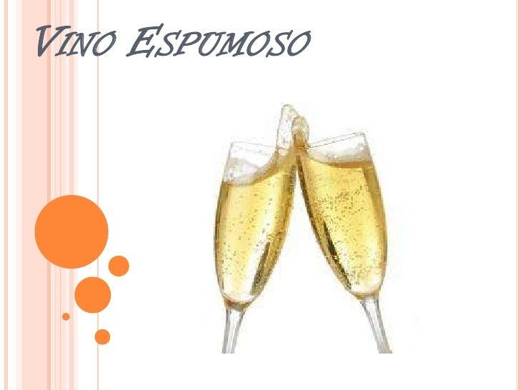 Vino Espumoso<br />